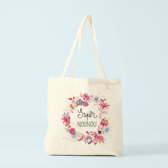 Tote bag, Custom tote, gift for nanny, Super nounou, great nanny.