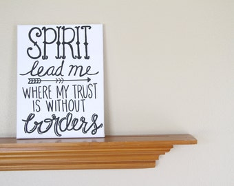 "Canvas Painting Quote - ""Spirit Lead Me Where My Trust is Without Borders"" - Black & White Handmade Faith Wall Art Dorm Room Home Decor"