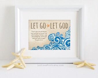 Let Go Let God | Proverbs 3:5|6 | Bible Verse Christian Art | 7x5 Print