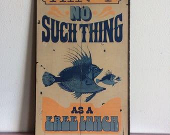 Vintage No Free Lunch Board