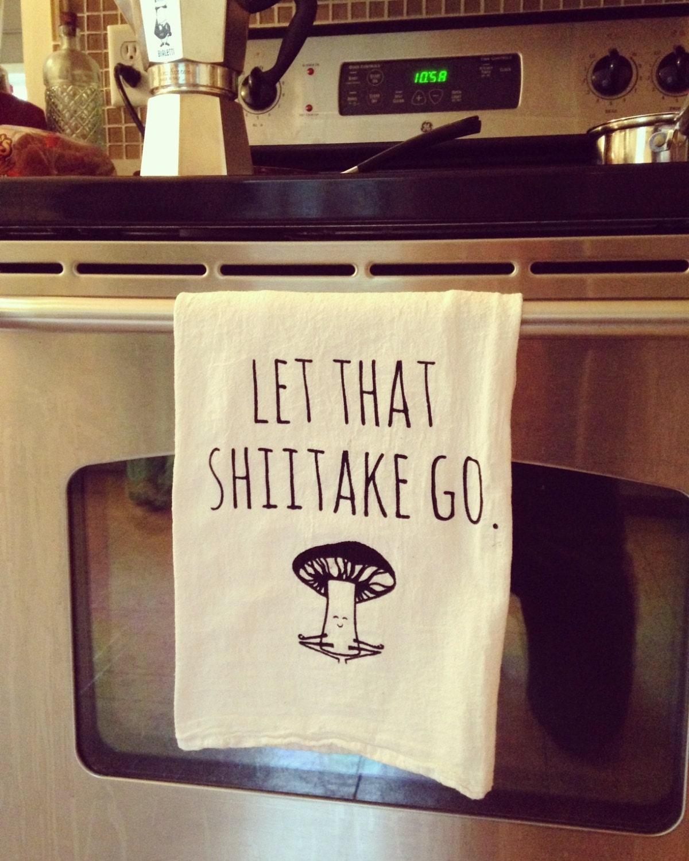 Funny Tea Towel Let That Shiitake Go Mushroom Doing Yoga