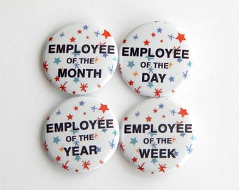 """Employee Teacher Appreciation 1.5"""" Fridge Magnet, 2.25"""" Backpack Button, Funny Office Gag Gift, Work Recognition, Thank You, Cheap Gift Idea"""