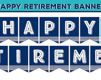 Retirement Banner, PRINTABLE, Happy Retirement, Retired, Navy Blue, Turquoise