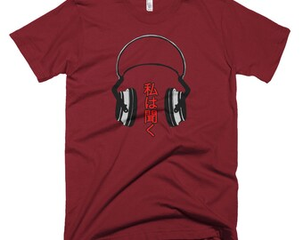 I Listen on US Made American Apparel tshirt!