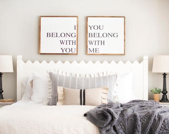 bedroom signs. Above Bed Signs  I Belong With You Me Large Bedroom Sign Grow Old Along the Best is Yet to Be