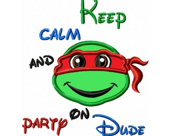 Keep Calm and Party On  Applique Machine Embroidery DESIGN NO. 144