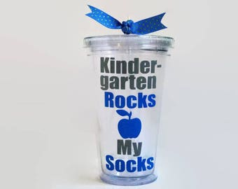 Kindergarten Rocks My Socks, Kindergarten Teacher Gift, Kindergarten Cup, Kindergarten Tumbler, Kindergarten Teacher Appreciation Gift