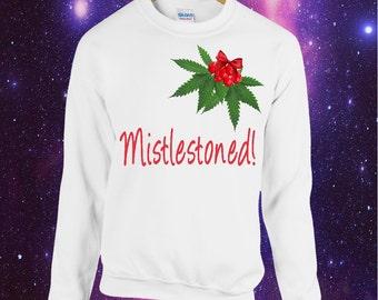 Stoner 'Mistlestoned' Christmas Printed Jumper Sweatshirt Weed Cannabis 420 Stoned