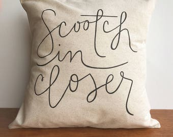 Scootch in Closer neutral throw pillow cover, farmhouse decor, pillow cover, decorative pillow, fall pillow