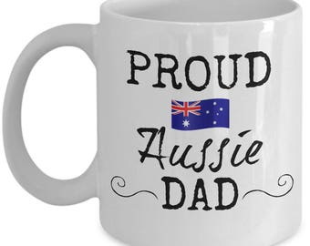 Proud Aussie Dad Coffee Mug - Gift for Australian Father from Son or Daughter
