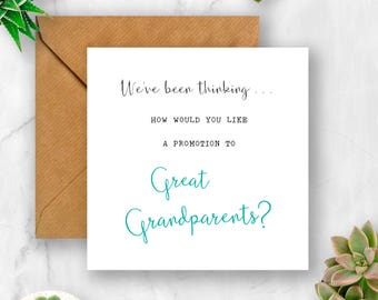 We've Been Thinking... How Would You Like a Promotion to Great Grandparents Pregnancy Announcement Card, We're Pregnant, Having A Baby