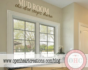 Mud Room Wall Quote - Mud Room The Dirt Stops Here - Entryway Vinyl Wall Decal 10H x 36W QT0036