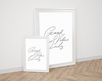 Wall Art Prints - Good Vibes Only