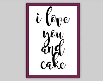 i love you and cakes Typography Wall Art Print Quote