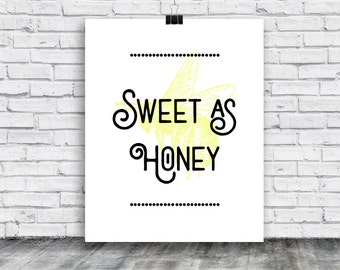 Poster - Sweet as Honey - Bee Poster - Kitchen - poster download - poster - food - home goods - posters - digital print -  instant download