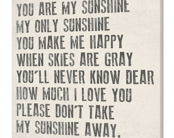 You Are My Sunshine My Only Sunshine Customized Canvas Sign, Your Choice Of Size and Color