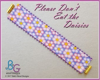 PLEASE Don't EAT the DAISIES Peyote Cuff Bracelet Pattern