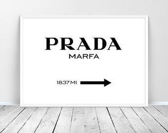 Prada Marfa Printable Wall Art, Prada Print, Fashion Print, Prada Marfa Wall Art Prints, Prada Sign, Prada Poster Download, Fashion Wall Art