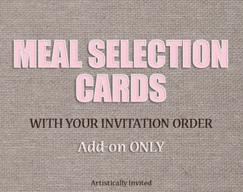 Add Meal Selection cards to your order - Add-On listing for invitation listings