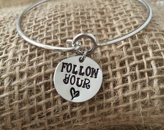 Follow Your Heart Bracelet, Graduation Gift, Inspirational Gift, Hand Stamped Jewelry, Hand Stamped Bracelet, Fired and Wired, Gift Bracelet