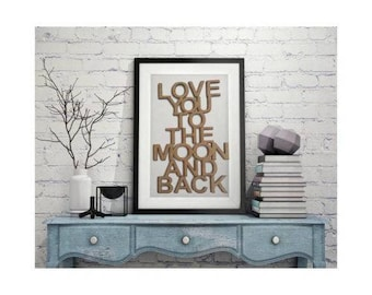 Love you to the moon and back Quote Plaque  home decor wall quote inspiration wooden