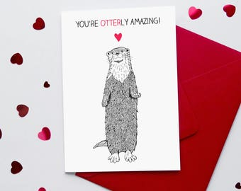 Funny Otter Pun Valentine's Card 'You're Otterly Amazing' | Funny Anniversary Card | Cute Cards |