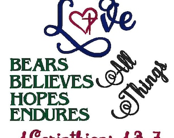 Love Bears All Things 1 Corinthians 13:7 Embroidery Design Scripture Design Bible Verse