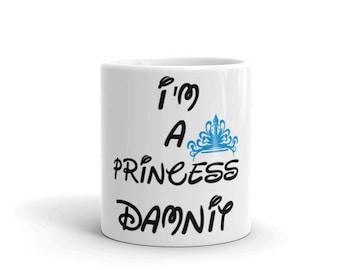 Im a Princess Damnit Blue Crown Mug