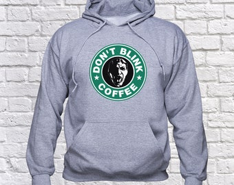 Doctor Who sweatshirt; Don't Blink hoodie; Starbucks Coffee pullover; Doctor Who dont blink; Sally and Larry; sweater; jumper; hoody; (B176)