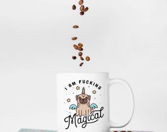 Funny Pug Mug, Funny Unicorn Gift, I Flew Here on My Unicorn, Unicorn Gift, Funny Coffee Mug, Pug Lover Mug, Funny Mug, I'm Magical Mug