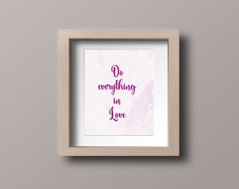 Wall art quotes - Do everything in love