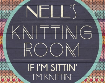 Custom Knitting Sign Digital Download