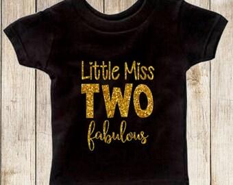 Little Miss TWO fabulous Shirt or Bodysuit, Glitter Second Birthday Shirt, Girl Second Birthday,