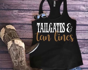 Country tank. Tailgates and tanlines tank. Country shirt. Country tank top. Tailgates and tanlines shirt. Country concert tank. Country tee.