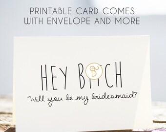 bridesmaid card, digital bridesmaid card, printable bridesmaid card, bitch for a day, will you be my bridesmaid