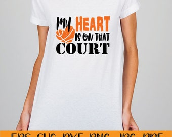 My Heart Is On That Court, Basketball svg, basketball mom svg, Sports svg, svg files for silhouette, commercial use, cut files, silhouette