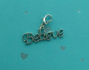 Believe Zipper Pull, Purse or Backpack Charm