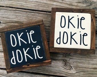 Wood Wall Art Mini Sign Okie Dokie Farmhouse Rustic Decor Wooden Sign Gallery Wall Art Table Decor Hand Painted Wood Sign Wall Art Decor