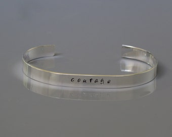 Courage cuff bracelet, One word bracelet, Sterling silver inspirational cuff bracelet, Hand stamped bracelet, Unisex jewelry