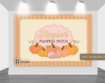 DIGITAL Printable Backdrop|| Pumpkin Patch backdrop||Autumn Birthday|| Customizable|| Any Wording|| You Print The File