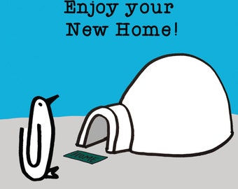 New Home, Penguin, Igloo, Moving House, Congratulations!