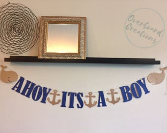 Ahoy its a boy baby shower banner / nautical whale anchor / navy blue boy party decor / sprinkle
