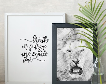 2 Set - Marble Lion Print and Breathe in Courage Print