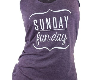 Sunday funday. sunday funday shirt. brunch shirt. graphic tees for women. graphic tee. womens tops and tees. funny tank tops. trendy womens