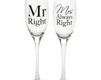 Wedding Champagne Glasses Mr Right and Mrs Always Right
