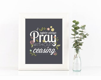 Pray Without Ceasing Digital Download Print Wall Decor