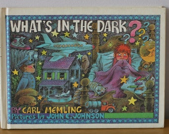 What's In the Dark? by Carl Memling