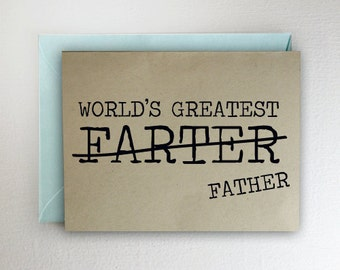 World's Greatest Farter Father ~ Fathers Day Card