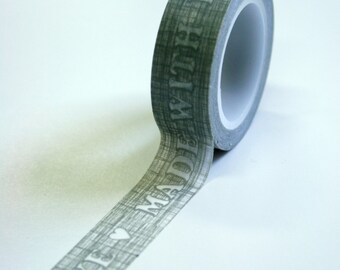 Washi Tape - 15mm - Made with Love on Grey Sketch Design - Deco Paper Tape No. 584