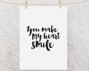 """Typography Poster """"You Make My Heart Smile"""" Motivational Inspirational Happy Love Print Wall Home Decor Wall Art"""